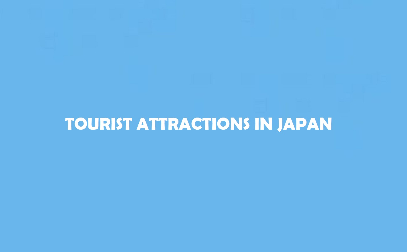 Attractions in Japan