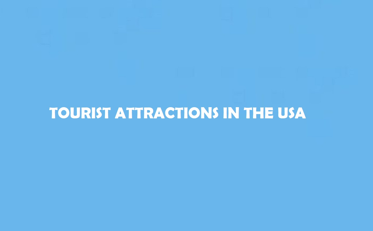Attractions in the USA