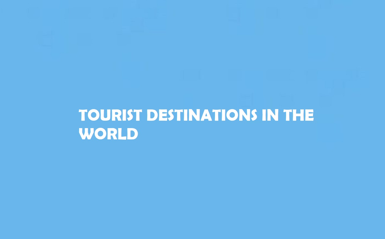 Destinations in the World