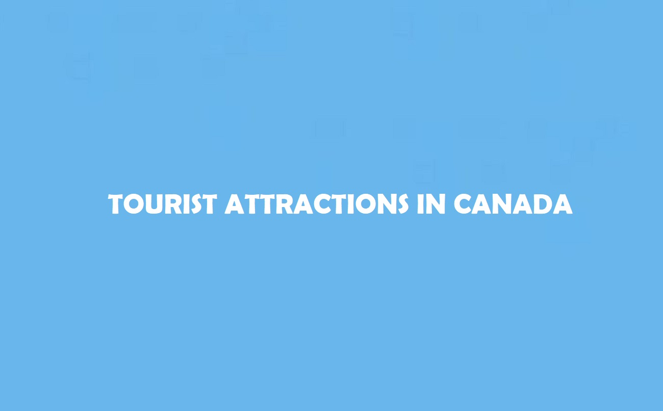 Attractions in Canada